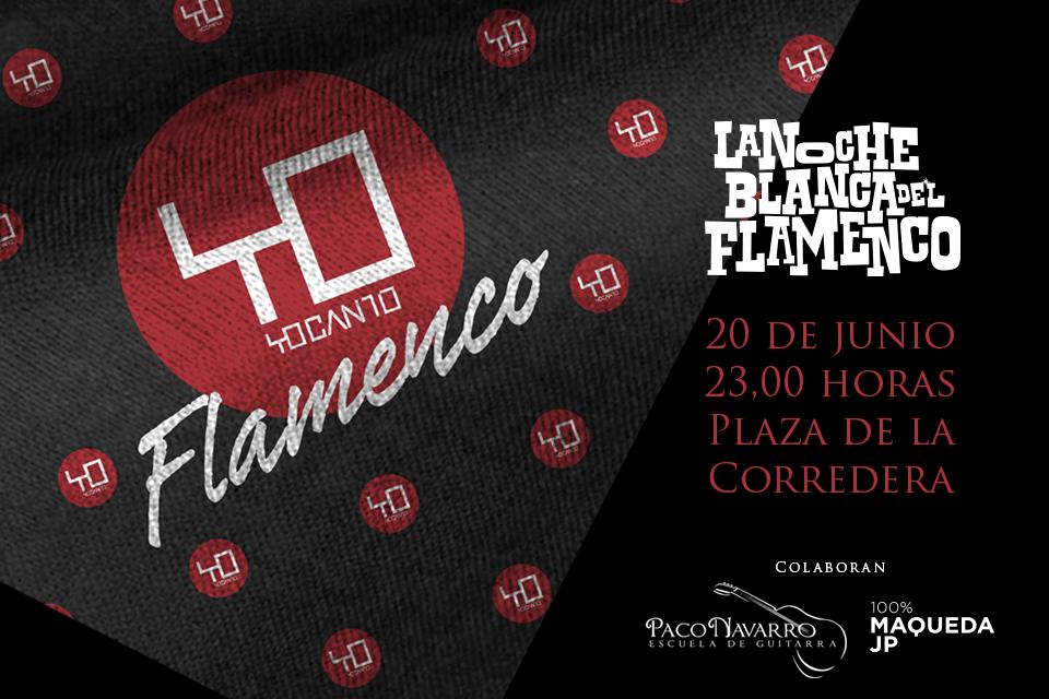 Noche Blanca 2015 | Yo Canto Flamenco